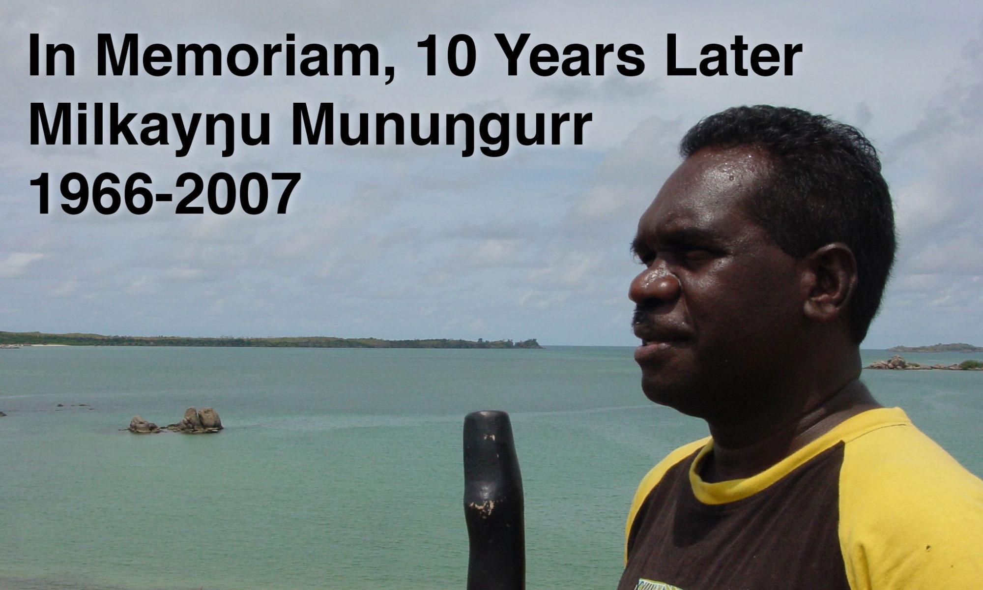 Milkay Mununggurr 1966-2007